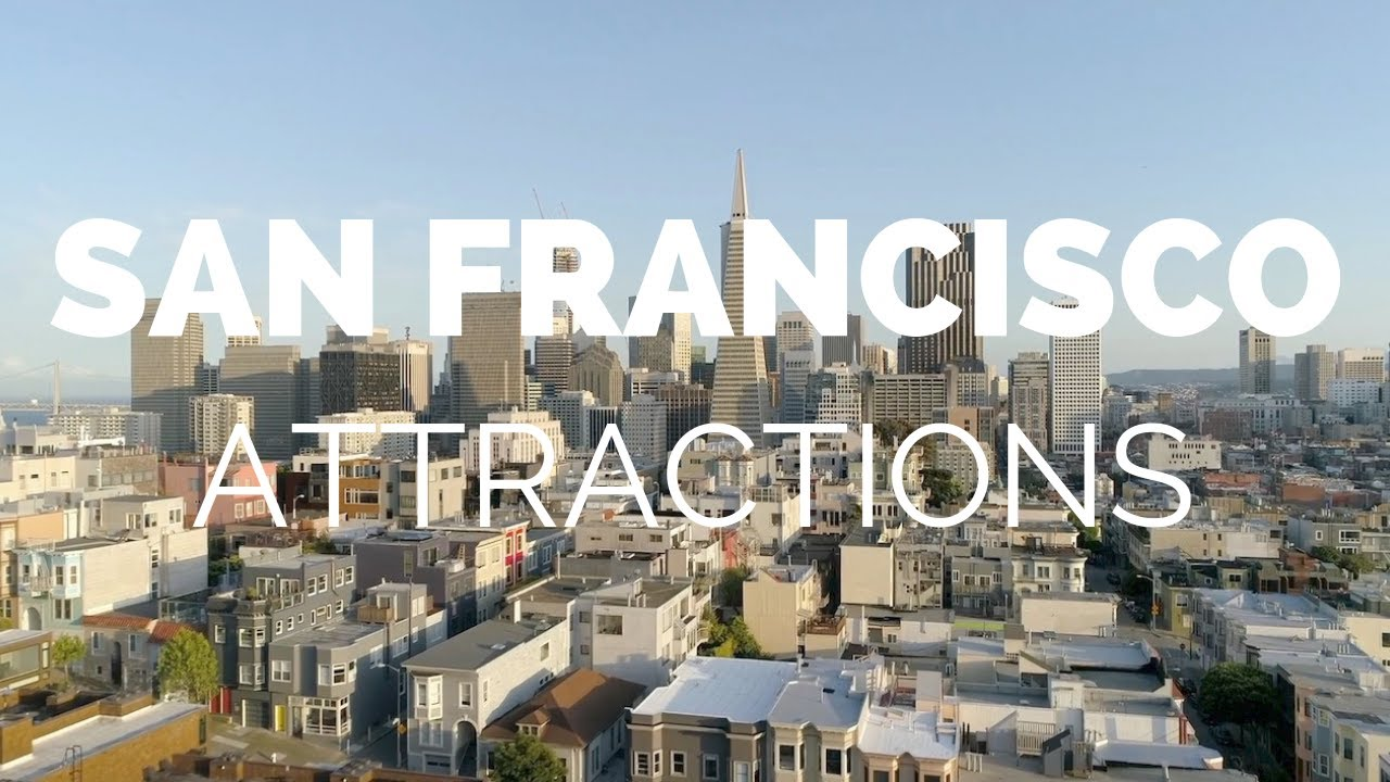 Some really great San Francisco Attractions